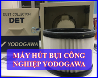 Máy hút bụi công nghiệp Yodogawa